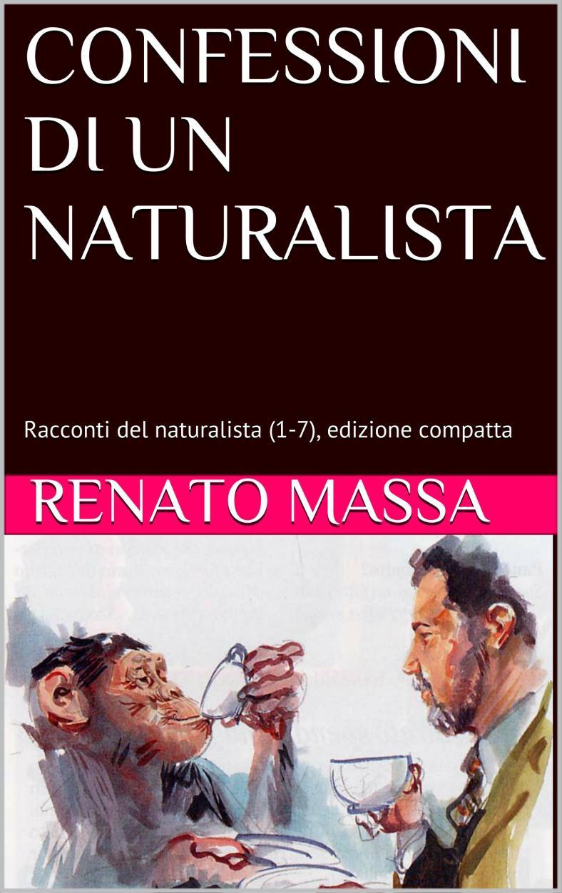 CONFESSIONI DI UN NATURALISTA