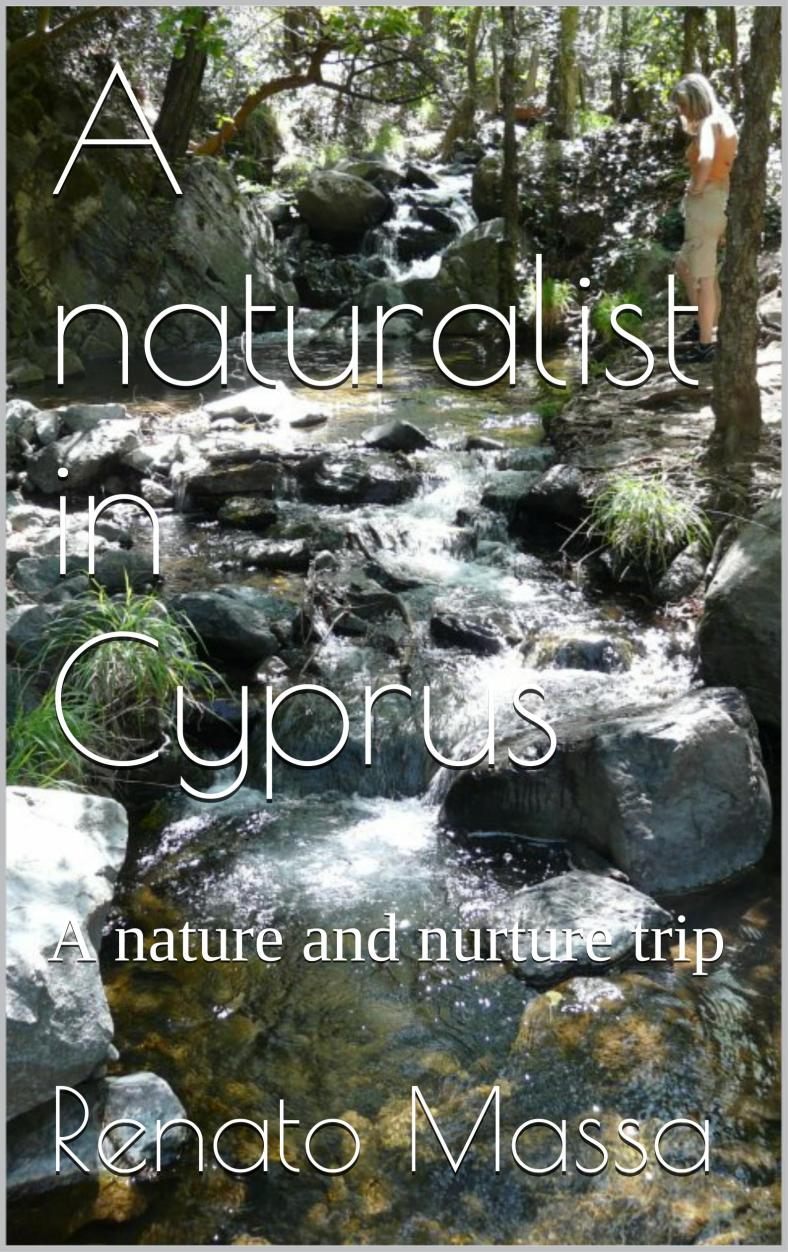 A NATURALIST IN CYPRUS - A nature and nurture trip