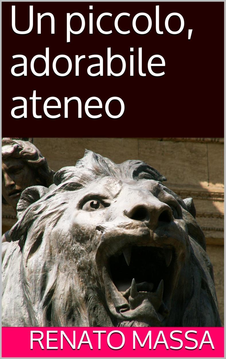 UN PICCOLO, ADORABILE ATENEO